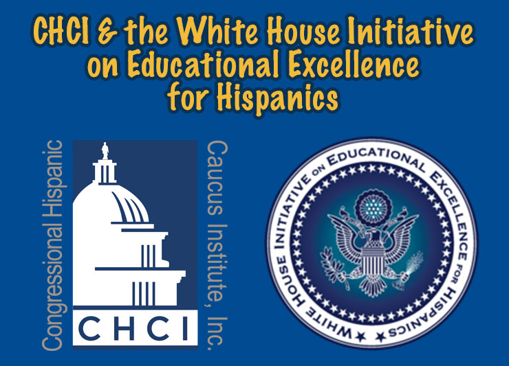 CHCI & White House Initiative